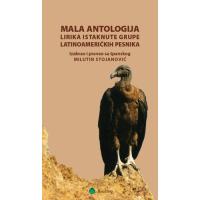 Mala antologija lirika istaknute grupe latinoameričkih pesnika
