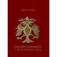 Knezovi Raškovići u istoriji Srba