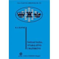 Šah kao nauka stvaralaštvo i majstorstvo