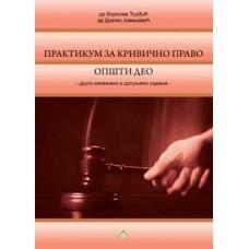 Praktikum za krivično pravo - opšti deo